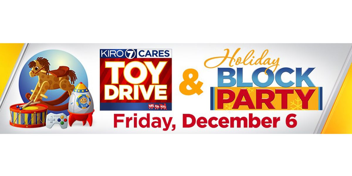 Join us at the KIRO 7 Cares Toy Drive, benefiting Toys for Tots, Dec. 6